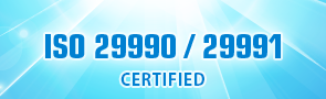 ISO 29990/ 29991 certified