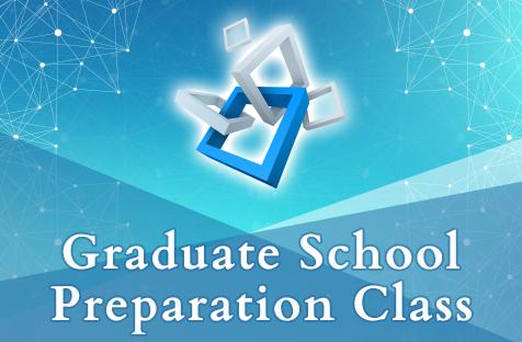 Graduate School Preparation Class